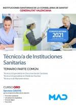 Técnico/a Instituciones Sanitarias: Técnico Especialista en Documentación Sanitaria, en Medicina Nuclear y Técnico Mantenimiento