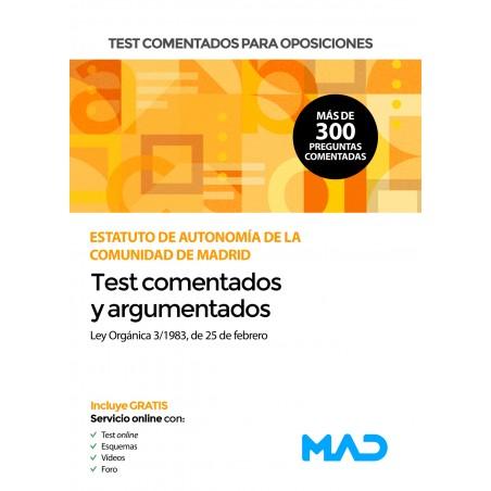 Test comentados para oposiciones del Estatuto de Autonomía de la Comunidad de Madrid