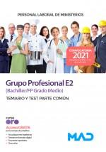 Personal Laboral Grupo Profesional E2 (Bachiller/FP Grado Medio)