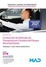 Conducción de vehículos de transporte por carretera del Parque Móvil del Estado (Grupo Profesional E2)