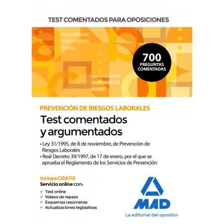Test comentados para oposiciones sobre Prevención de Riesgos Laborales