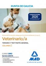 Veterinario/a de la Xunta de Galicia (Personal funcionario, Subgrupo A1 y Personal laboral, Grupo I)