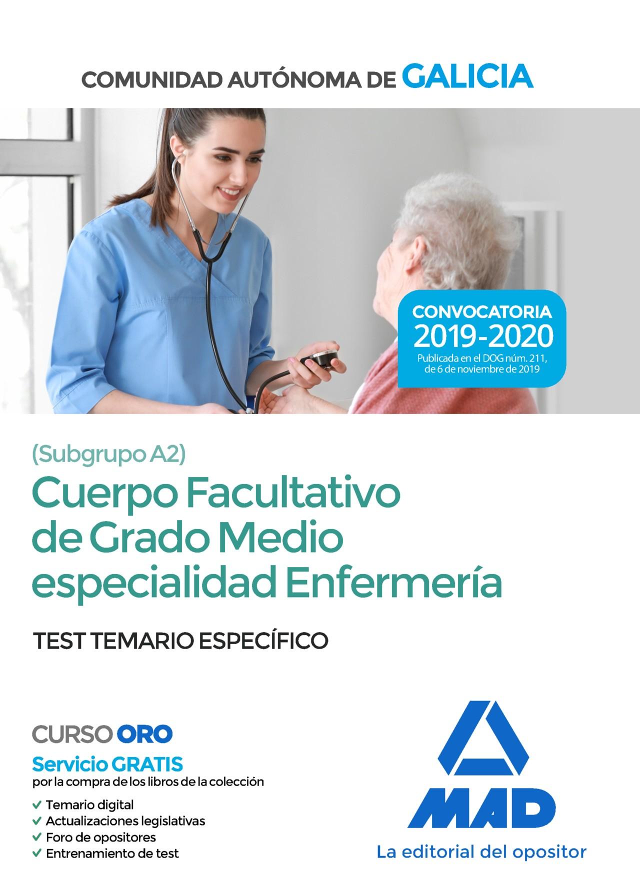 Cuerpo facultativo de grado medio de la Comunidad Autónoma de Galicia (subgrupo A2) especialidad enfermería