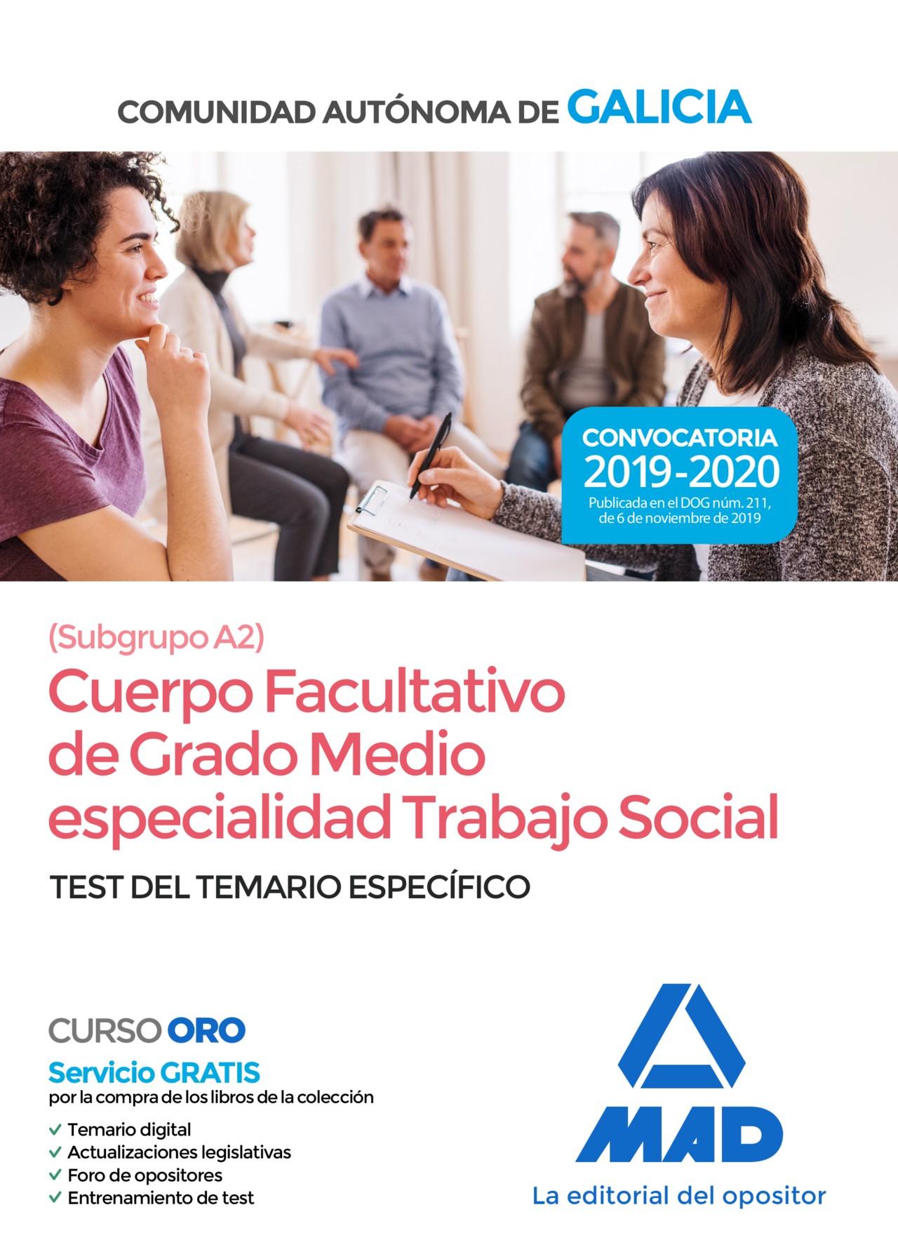 Cuerpo facultativo de grado medio de la Comunidad Autónoma de Galicia (subgrupo A2) especialidad Trabajo Social
