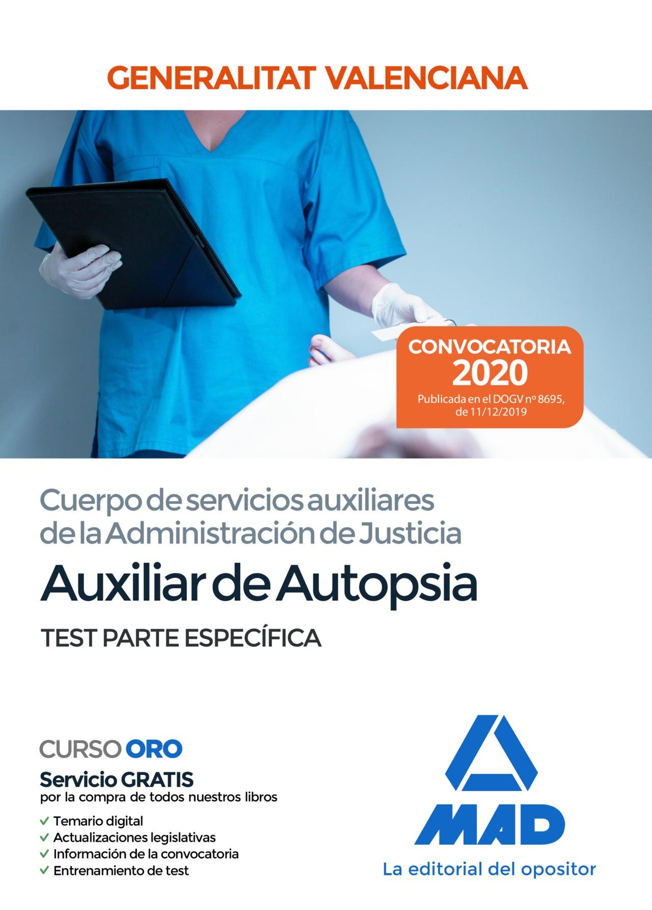 Auxiliar de Autopsia Cuerpo de servicios auxiliares de la Administración de Justicia de la Administración Generalitat Valenciana