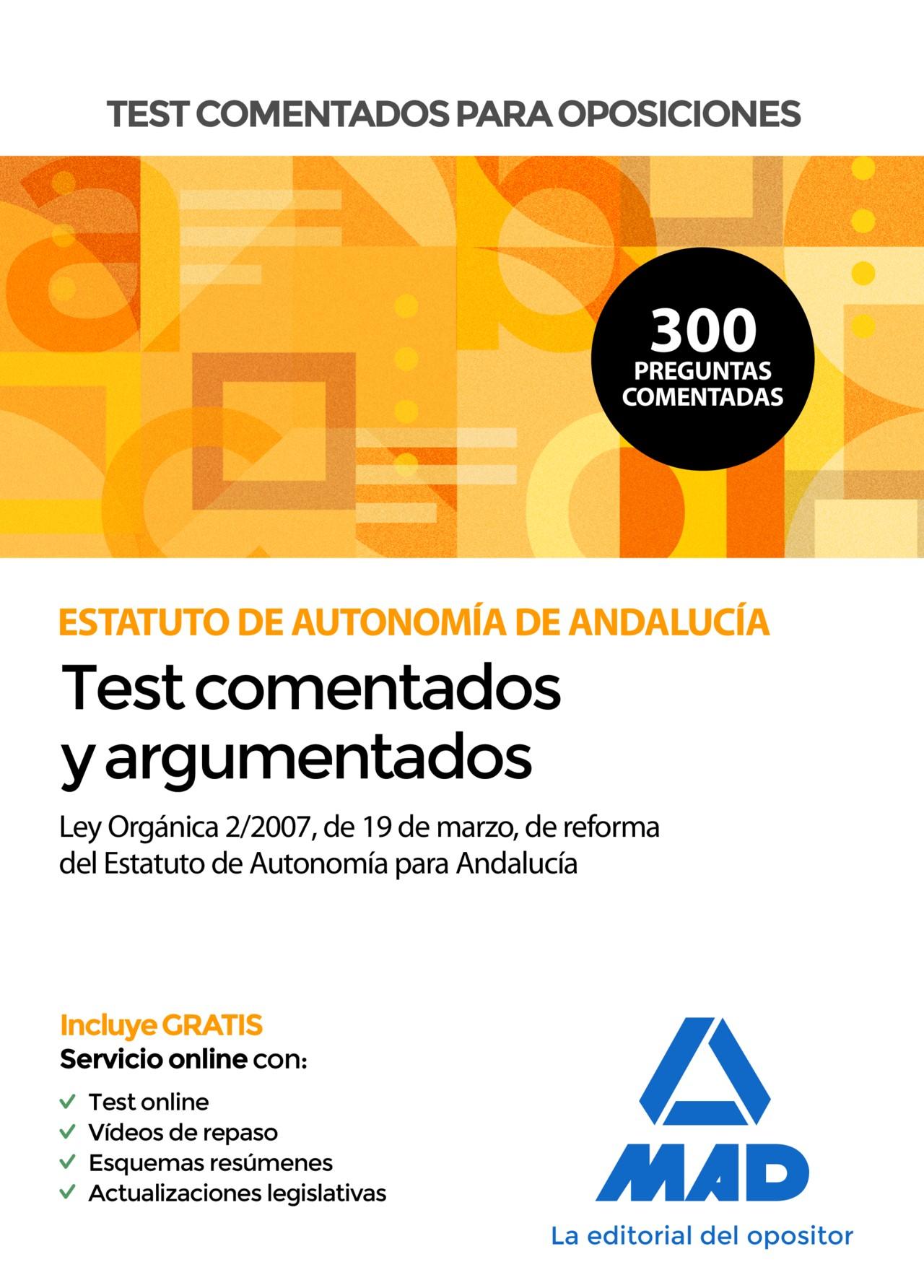 Test comentados para oposiciones del Estatuto de Autonomía de Andalucía