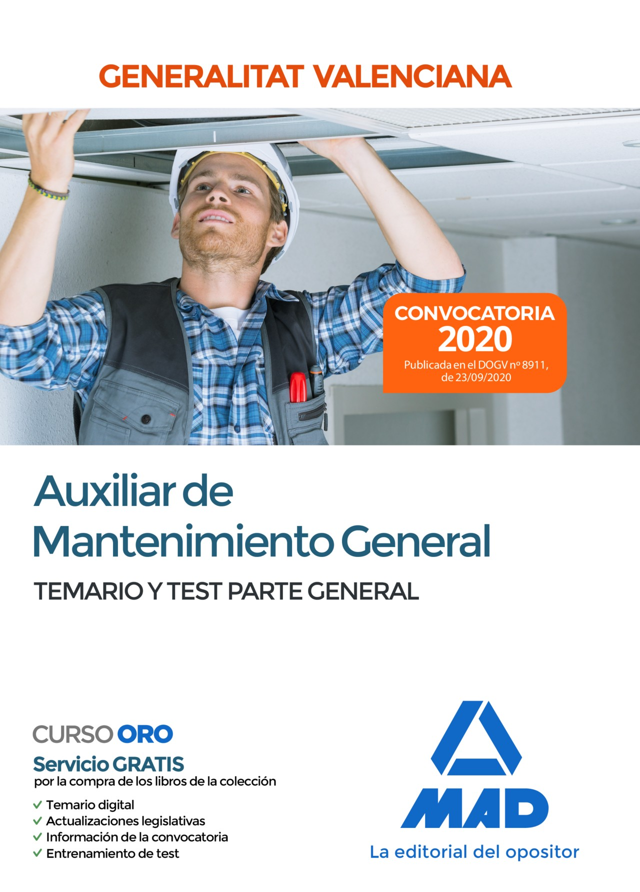 Auxiliar de Mantenimiento General de la Administración de la Generalitat Valenciana