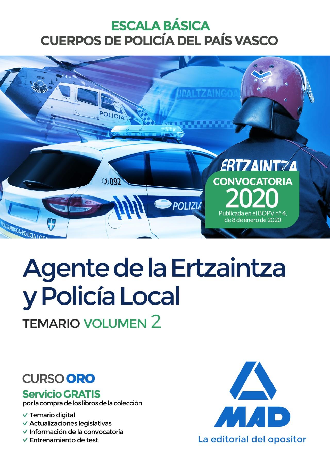 Agente de la Escala Básica de los Cuerpos de Policía del País Vasco (Ertzaintza y Policía Local)